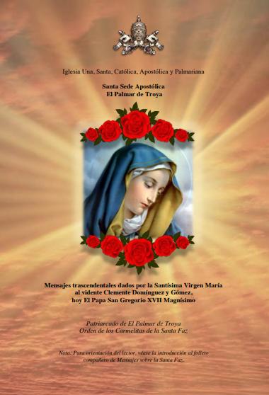 "<a href=""https://www.iglesiapalmariana.org/wp-content/uploads/2018/11/Mensajes-de-la-Santisima-Virgen-Maria.pdf"" title=""Mensajes de la Santísima Virgen María""> Mensajes de la Santísima Virgen María  <br> <br> Ver mais"