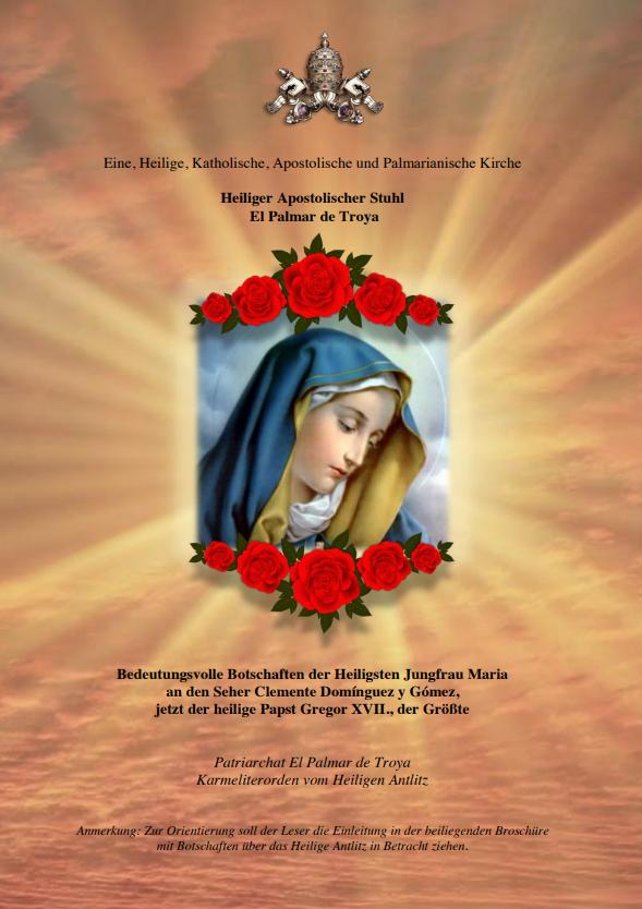 """<a href=""""https://www.palmarianischekirche.org/wp-content/uploads/2018/11/Botschaften-der-Heiligsten-Jungfrau-Maria.pdf"""" title=""""Botschaften der Heiligsten Jungfrau Maria""""> Botschaften der Heiligsten Jungfrau Maria<br> <br> Mehr"""