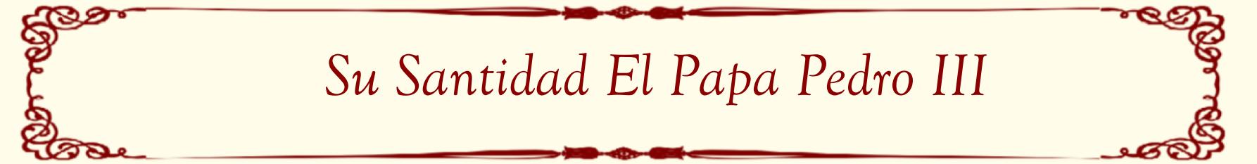 Su Santidad el Papa Pedro III
