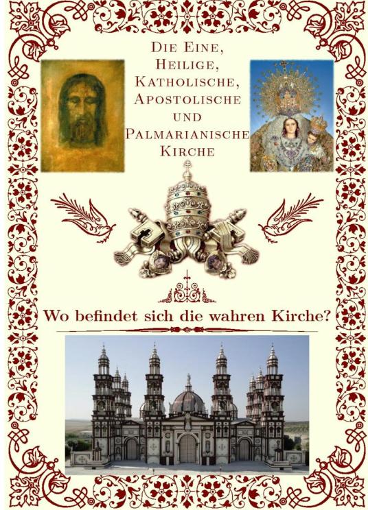 """<a href=""""https://www.palmarianischekirche.org/wp-content/uploads/2018/12/Wo-befindet-sich-die-wahren-Kirche-Deutsch.pdf"""" title=""""Wo befindet sich die wahren Kirche?"""">Wo befindet sich die wahren Kirche? <br><br>Mehr</a>"""