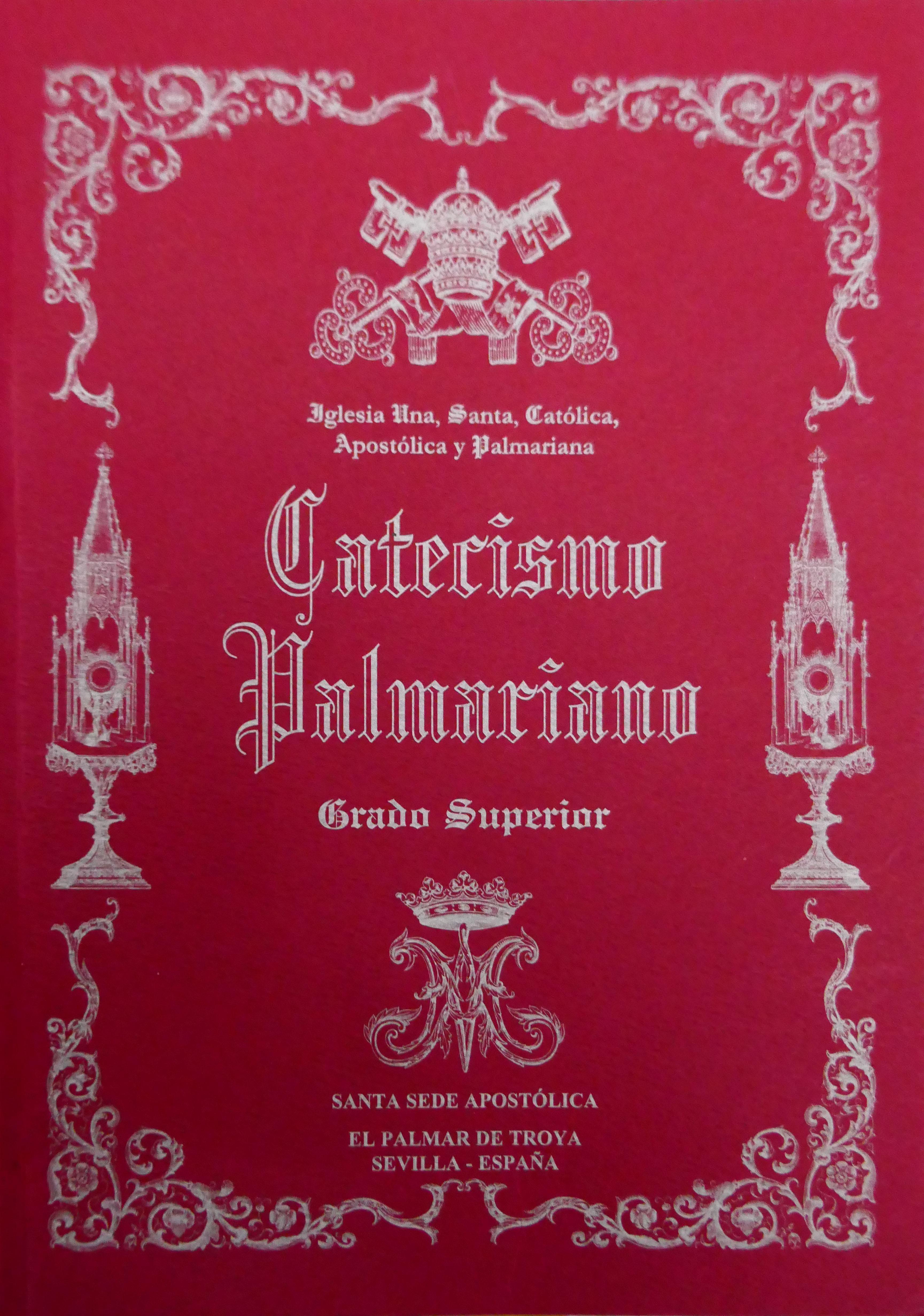 """<a href=""""/wp-content/uploads/2019/03/Catecismo-Palmariano-espanol-extractos.pdf"""" title=""""Extractos del Catecismo Palmariano"""">Extractos del Catecismo Palmariano <br><br>Ver más"""
