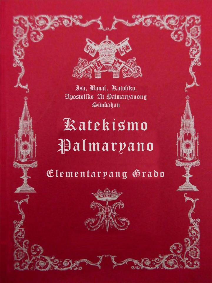 "<a href=""/wp-content/uploads/2019/04/Katekismo-Palmaryano.pdf"" title=""Katekismo Palmaryano"">Katekismo Palmaryano<br> <br>Tingnan Pa</a>"