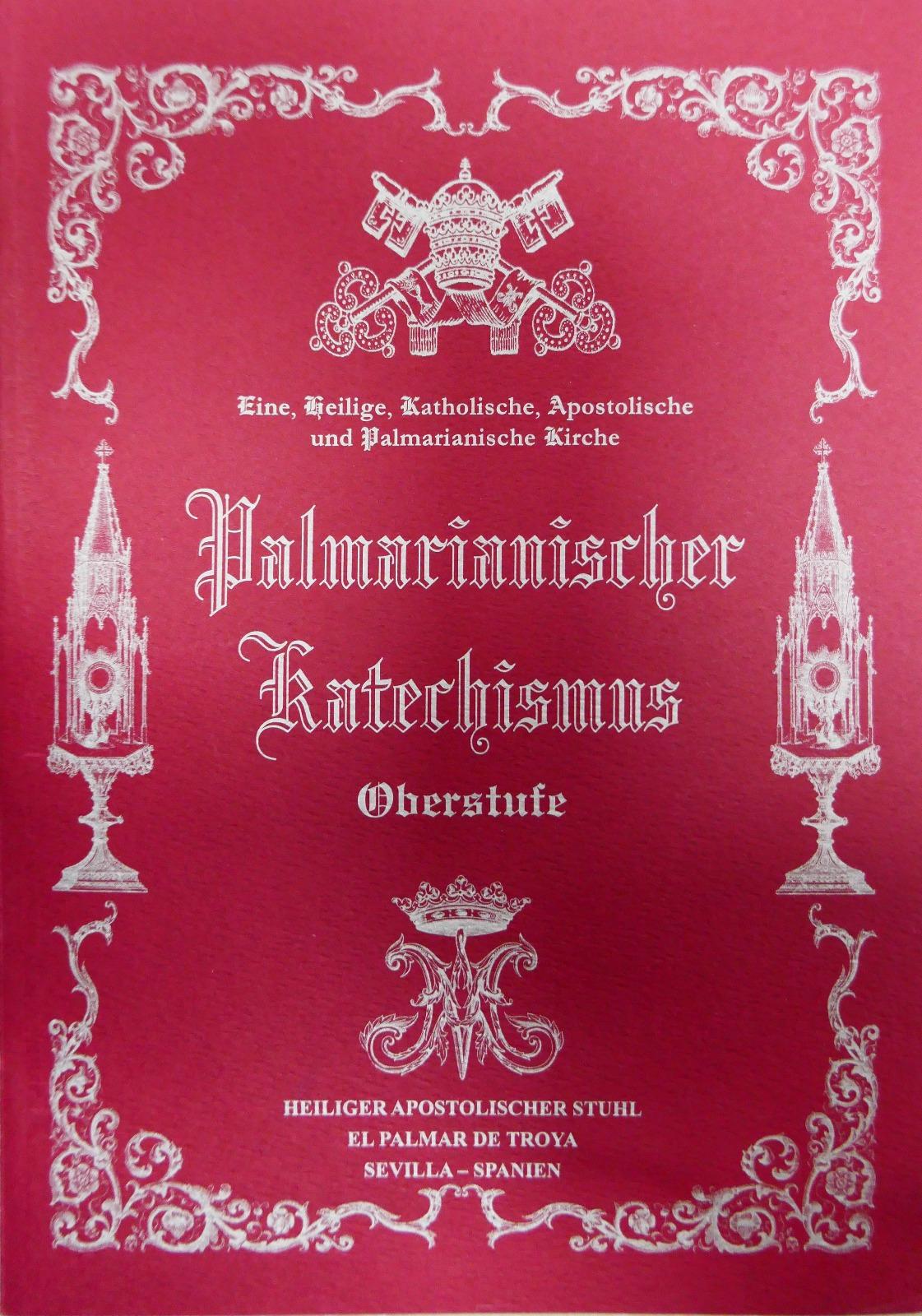 Auszüge aus dem Palmarianischen <br>Katechismus <br> <br> Mehr</a>