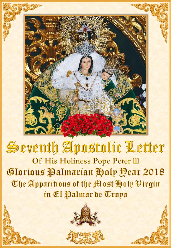 <i>La septième lettre du Pape Pierre III sur la glorieuse Année Sainte Palmarienne et les Apparitions</i><br><br>En Savoir Plus
