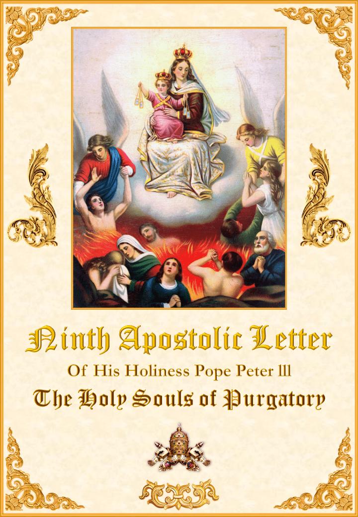 Fragment Dziewiątego Listu Apostolskiego Jego Świętości Papieża Piotra III o Świętych Duszach w Czyśćcu<br><br>Zobacz więcej