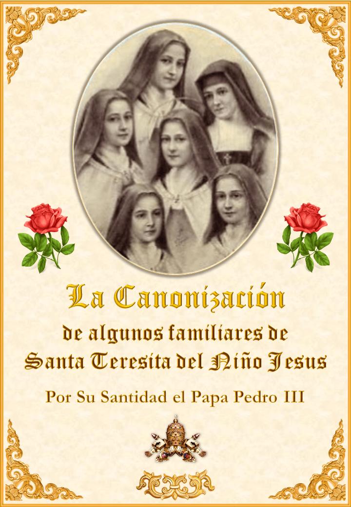 La Canonización de algunos familiares de Santa Teresita <br> <br> Ver más