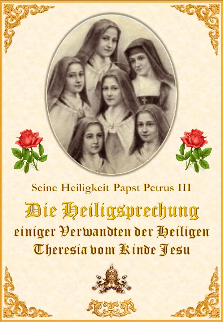 Die Heiligsprechung einiger Verwandten der Heiligen Theresia vom Kinde Jesu<br><br>Mehr