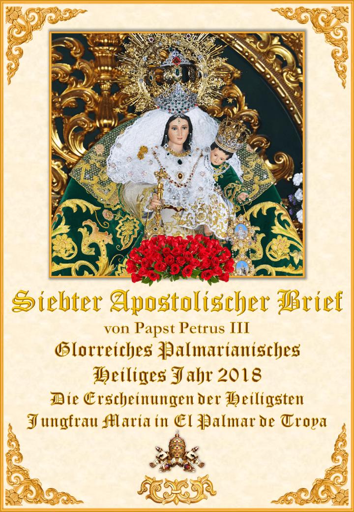 """<a href=""""https://www.palmarianischekirche.org/wp-content/uploads/2018/11/Séptima-Carta-Apostólica-de-Pedro-III-alemán.pdf"""" title=""""Der siebte Apostolische Brief von Papst Petrus III.""""><i>Der siebte Apostolische Brief von Papst Petrus III.<br><br>Mehr</i></a>"""