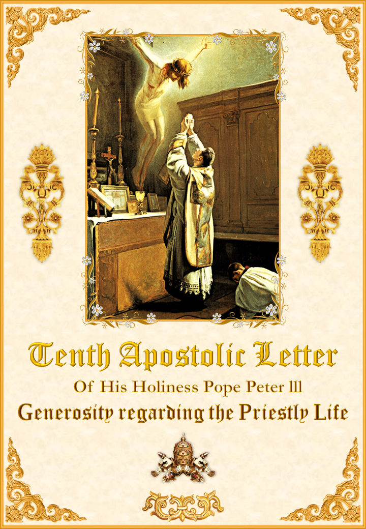 "<a href=""/wp-content/uploads/2019/10/Tenth-Apostolic-Letter-English.pdf"" title=""Tenth Apostolic Letter of His Holiness Pope Peter III"">Tenth Apostolic Letter of His Holiness Pope Peter III<br><br>See more</a>"