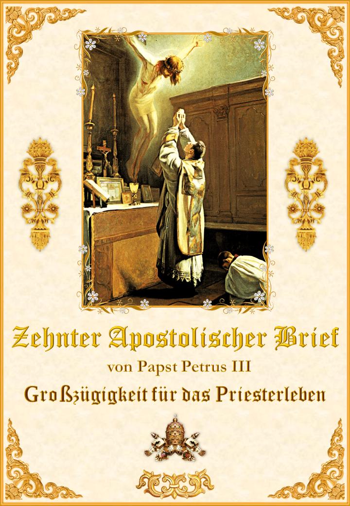 """<a href=""""/wp-content/uploads/2019/10/Décima-Carta-Apostólica-Alemán.pdf"""" title=""""Zehnter Apostolischer Brief von Papst Petrus III""""><i>Zehnter Apostolischer Brief von Papst Petrus III<br><br>Mehr</i></a>"""
