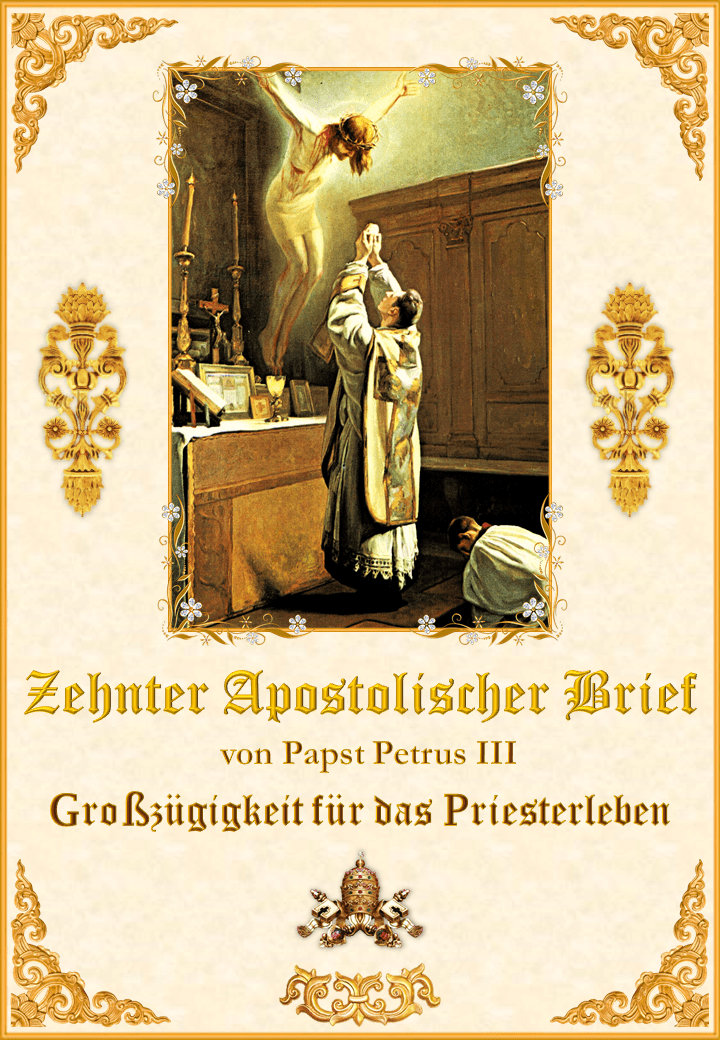 """<a href=""""/wp-content/uploads/2019/10/Décima-Carta-Apostólica-Alemán.pdf"""" title=""""Zehnter Apostolischer Brief von Papst Petrus III""""><i>Zehnter Apostolischer Brief <br>von Papst Petrus III<br><br>Mehr</i></a>"""