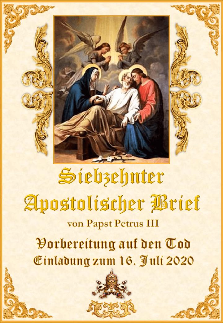 """<a href=""""https://www.palmarianischekirche.org/wp-content/uploads/2020/03/Siebzehnter-Apostolischer-Brief-Papst-Petrus-III-Deutsch.pdf"""" title=""""Vierzehnter Apostolischer Brief von Papst Petrus III""""><i>Siebzehnter Apostolischer Brief von Papst Petrus III<br><br>Mehr</i></a>"""