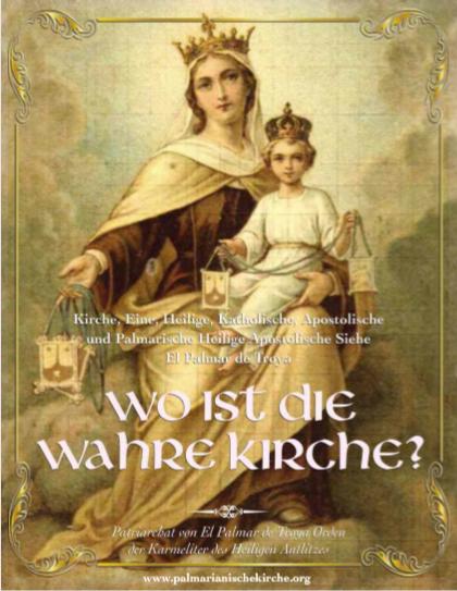 """<a href=""""https://www.palmarianischekirche.org/wp-content/uploads/2020/08/Donde-esta-la-Verdadera-Iglesia_Aleman.pdf"""" title=""""Wo befindet sich die wahren Kirche?"""">Wo befindet sich die wahren Kirche?<br><br>Mehr"""