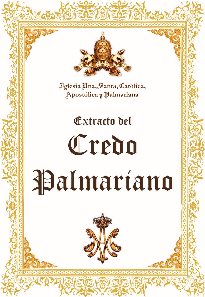 Extracto del Credo Palmariano <br><br>Ver más