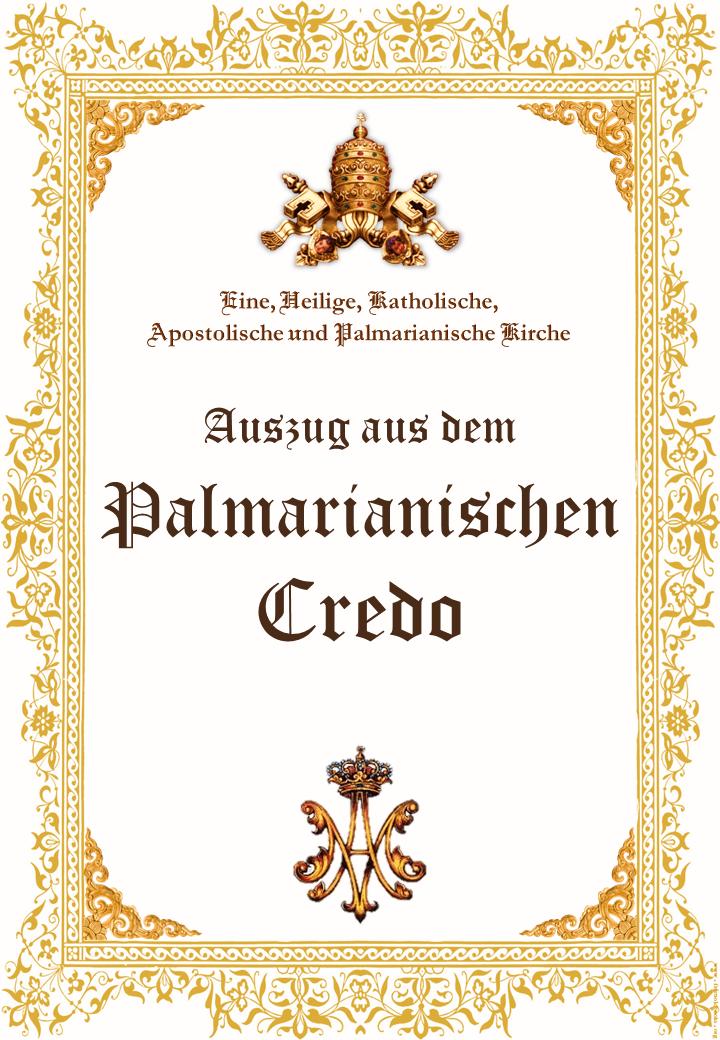 Auszug aus dem Palmarianischen Credo <br> <br> Mehr</a>